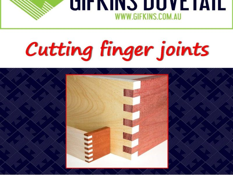 Cutting finger joints download